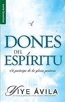 Dones del espíritu/ Gifts of the Spirit: Sé Partícipe De La Gloria Postrera/ Be a Participant in the Latter Glory (Favoritos)