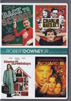 The Robert Downey, Jr. Collection: (Back to School / Charlie Bartlett / Home for the Holidays / Richard III)