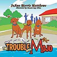 The Trouble with Mojo