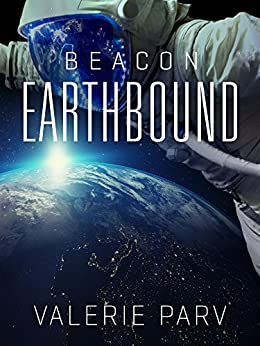Earthbound: Beacon 2 by [Parv, Valerie]