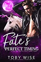 Fate's Perfect Timing (A Collection of Strays)