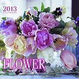 2013カレンダー フラワーコレクション ([カレンダー])
