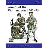 Armies of the Vietnam War 1962-75 (Men-at-Arms)