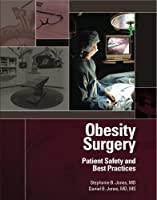 Obesity Surgery - Patient Safety and Best Practices