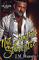 Not Another Statistic (A Yuri Sorenson Mystery)