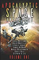 Apocalyptic Space Anthology: A 77 Worlds anthology
