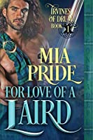 For Love of a Laird (Irvines of Drum)