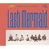 Last Mermaid…(初回限定盤2)(CD+DVD)