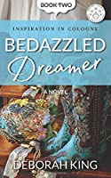 Bedazzled Dreamer (Inspiration In Cologne)