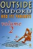 Outside Sudoku and Its Variants