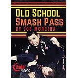 Old School Smash Pass DVD by Joe Moreira