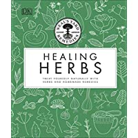 Neal's Yard Remedies Healing Herbs: Treat Yourself Naturally with Homemade Herbal Remedies