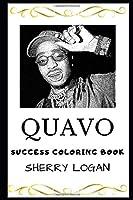 Quavo Success Coloring Book (Quavo Coloring Books)