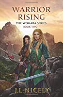 Warrior Rising: The Womara Series, Book Two
