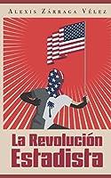 La revolución estadista