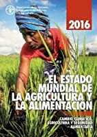 The State of Food and Agriculture 2016 (Chinese): Climate change, Agriculture and Food Security
