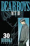 DEAR BOYS ACT2(30) <完> (講談社コミックス月刊マガジン)