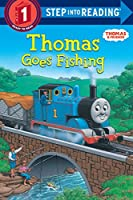 Thomas Goes Fishing (Thomas & Friends) (Step into Reading)