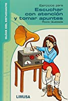Ejercicios para escuchar con atencion y tomar apuntes/ Exercises to Listen Attentively and Take Notes