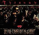 Tyranny [帯解説・歌詞対訳 / 国内盤] (MGNF1012)