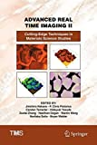 Advanced Real Time Imaging II: Cutting-Edge Techniques in Materials Science Studies (The Minerals, Metals &Materials Series)
