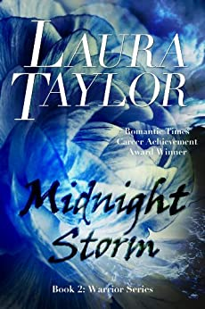[TAYLOR, LAURA]のMIDNIGHT STORM: A Military Romance (Warrior Series, #2) (English Edition)