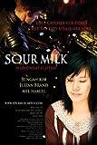 Sour Milk by Sungah Kim