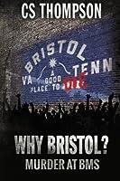 Why Bristol?