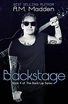 Backstage (Book 4 of The Back-Up Series) by [Madden, A.M.]