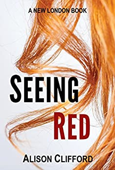 Seeing Red (New London Books Book 1) by [Clifford, Alison]