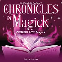 Workplace Magick (Chronicles of Magick)