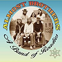 Almost Brothers: Band of Roadies by Almost Brothers