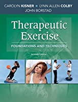 Therapeutic Exercise: Foundations and Techniques (Therapeudic Exercise: Foundations and Techniques)