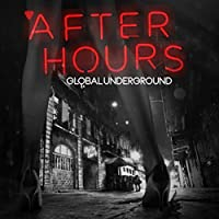 Global Underground - Afterhours by Various Artists