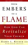 From Embers to a Flame: How God Can Revitalize Your Church