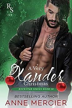A Very Xander Christmas 3 (Rockstar Book 10) by [Mercier, Anne]