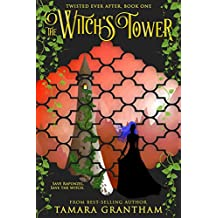 The Witch's Tower (Twisted Ever After Book 1)