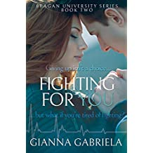 Fighting For You (Bragan University Series Book 2)