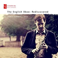English Oboe: Rediscovered