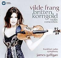 Britten, Korngold Violin Concertos by Vilde Frang (2016-05-04)