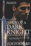 Dawn of a Dark Knight (Scimitar Magi)