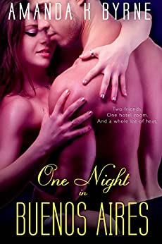 One Night in Buenos Aires (Entangled Edge) by [Byrne, Amanda K.]