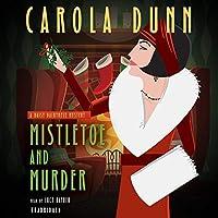 Mistletoe and Murder: A Daisy Dalrymple Mystery (Daisy Dalrymple Mysteries Book 11) [並行輸入品]