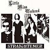 Little Miss Weekend ストレイテナー