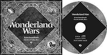 Wonderland Wars ワンダーランド ウォーズ Extra Soundtrack サウンドトラック Secret Jewelry Box