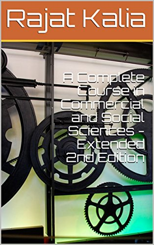 A Complete Course in Commercial and Social Sciences - Extended 2nd Edition (English Edition)