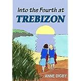 INTO THE FOURTH AT TREBIZON: (The Trebizon Boarding School Series)