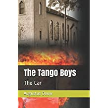 The Tango Boys: The Car (Book)