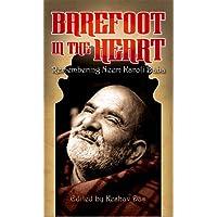 Barefoot in the Heart: Remembering Neem Karoli Baba (English Edition)