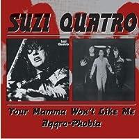 Your Mama Won't Like Me by SUZI QUATRO (2000-10-17)